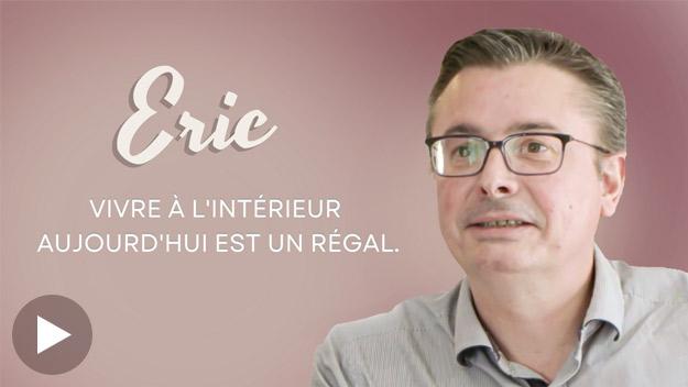 Témoignage Eric
